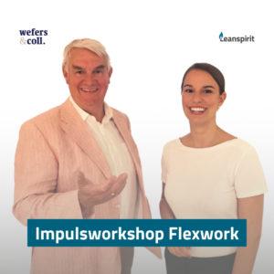 Impulsworkshop Flexwork mit Wefers & Coll und Leanspirit in Hamburg
