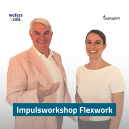 Impulsworkshop Flexwork mit Wefers & Coll und Leanspirit in Hamburg